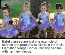 Ballet classes are just one example of service and products available in the Haile Plantation Village Center.  Brittany has fun with her new friends.